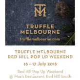 TRUFFLE MELBOURNE RED HILL POP UP WEEKEND