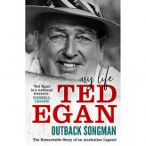 A Dinner with OUTBACK SONGMAN Ted Egan